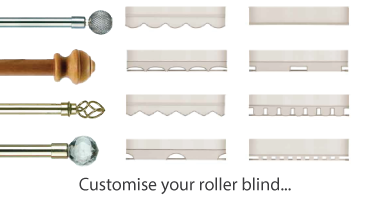 Customise your roller blind...